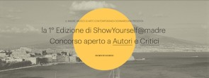 Show_Yourself@Madre – contest