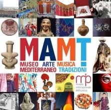 MAMT - Museo Mediterraneo dell'Arte, della Musica e delle Tradizioni